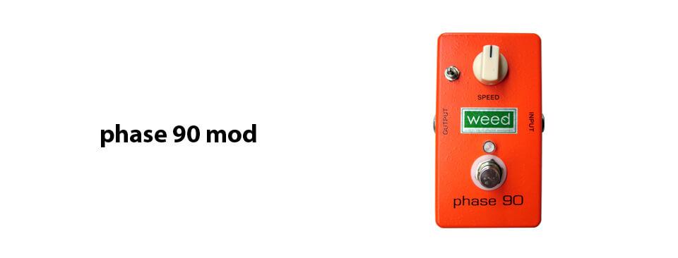 weed effector phase 90 mod